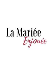 le comptoir du bonheur by vincelie la mariée enjouée